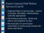family centered child welfare services cont d