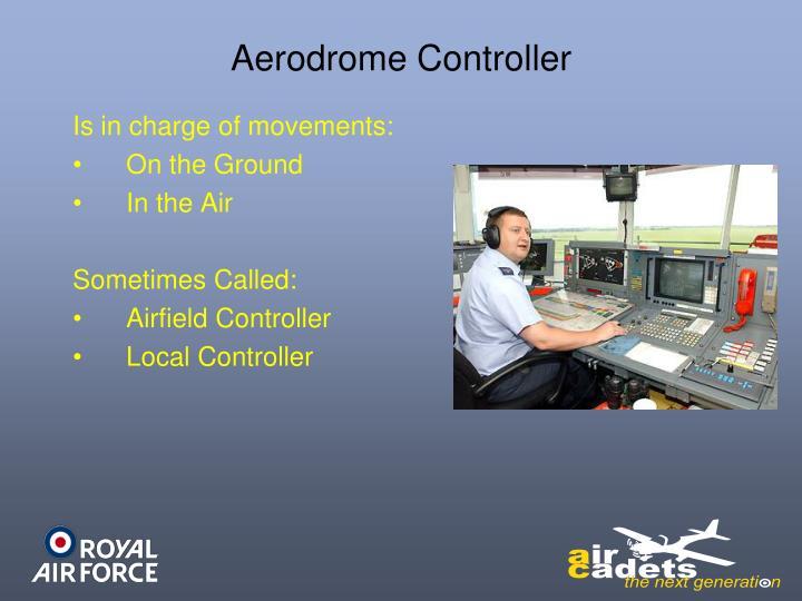 Aerodrome Controller