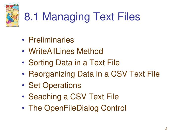 8.1 Managing Text Files