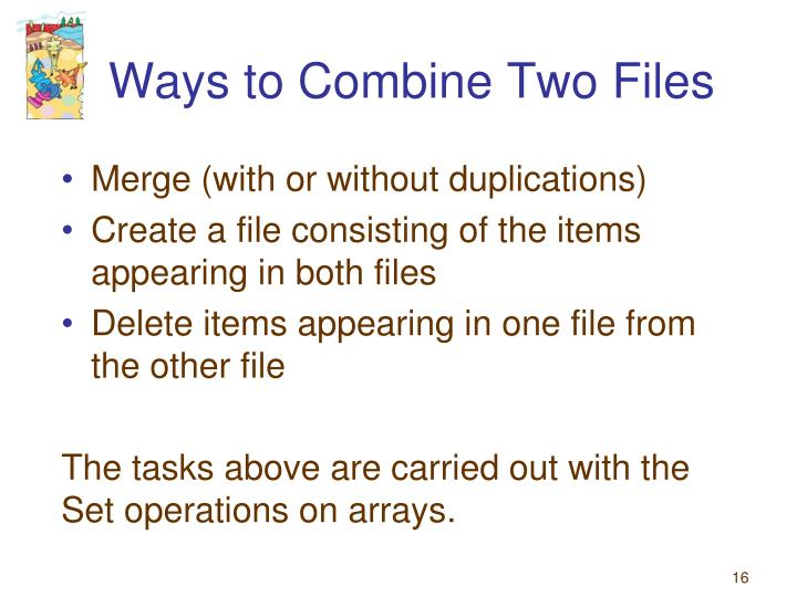 Ways to Combine Two Files