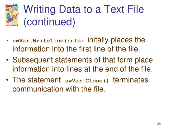 Writing Data to a Text File (continued)