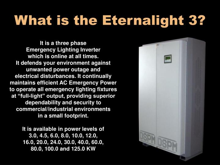 What is the Eternalight 3?