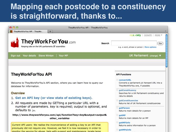 Mapping each postcode to a constituency is straightforward, thanks to...