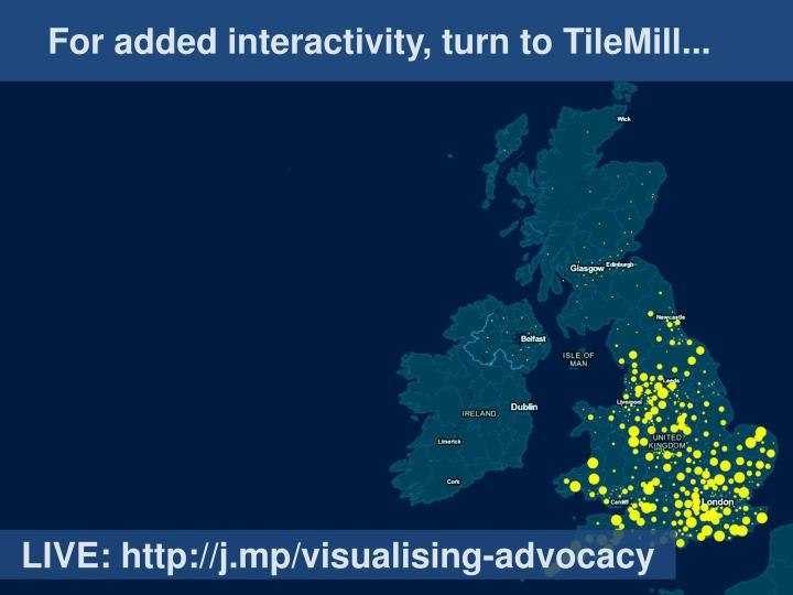 For added interactivity, turn to TileMill...