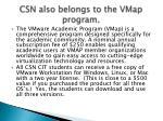 csn also belongs to the vmap program