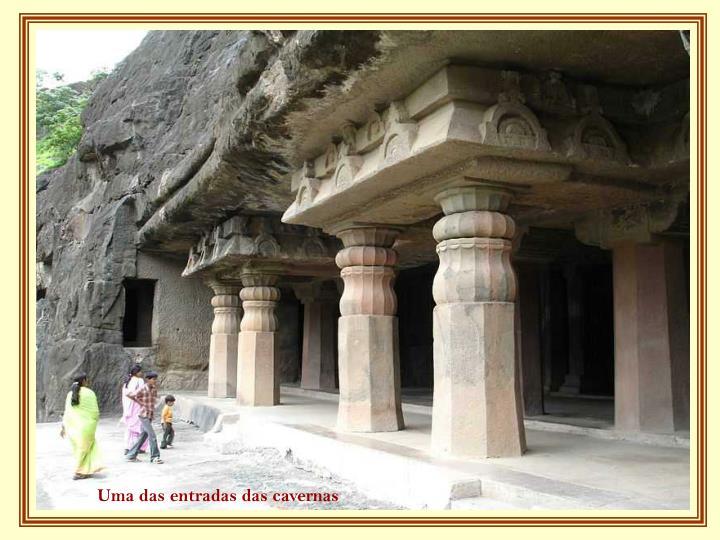 Uma das entradas das cavernas