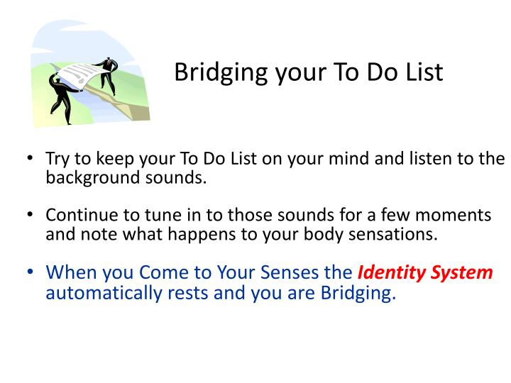 Bridging your To Do List