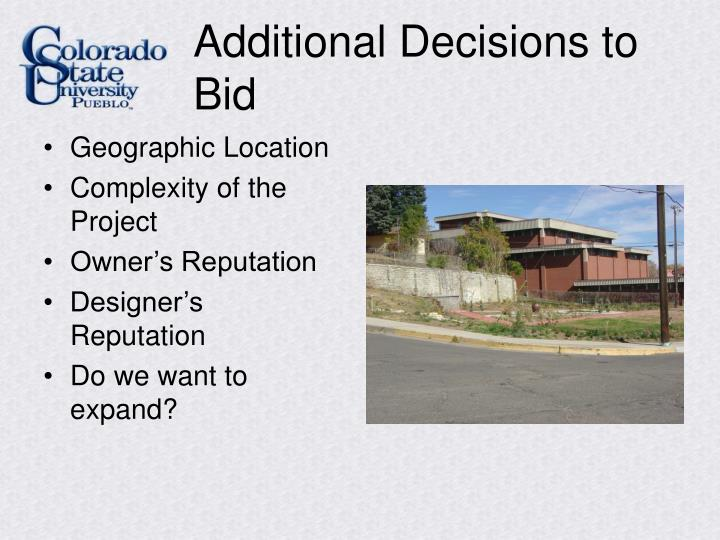 Additional Decisions to Bid