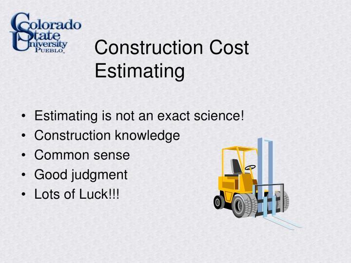 Construction Cost Estimating