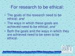 for research to be ethical