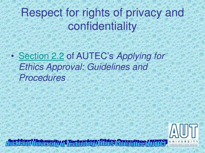 Respect for rights of privacy and confidentiality