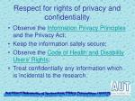 respect for rights of privacy and confidentiality1