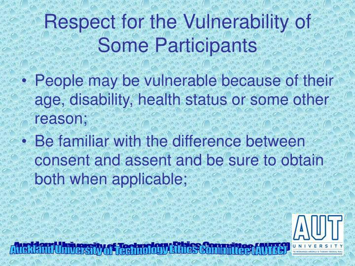 Respect for the Vulnerability of Some Participants