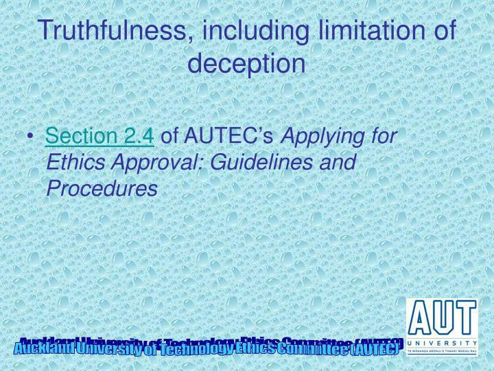 Truthfulness, including limitation of deception