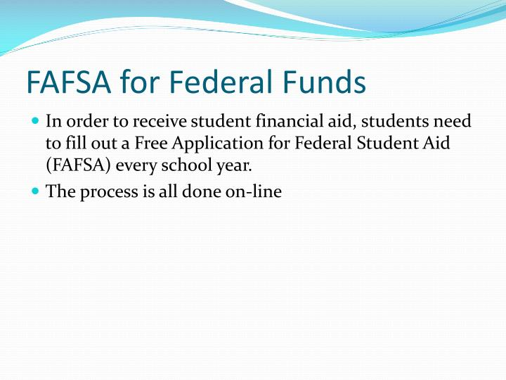 FAFSA for Federal Funds