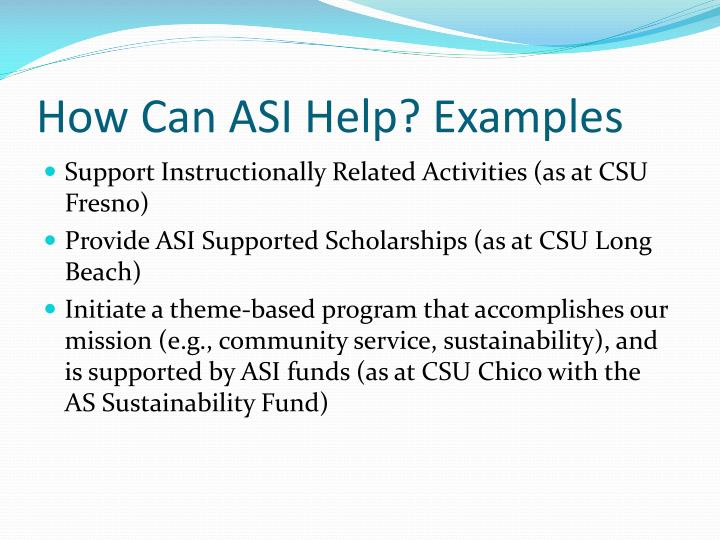 How Can ASI Help? Examples