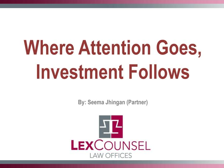 Where Attention Goes, Investment Follows