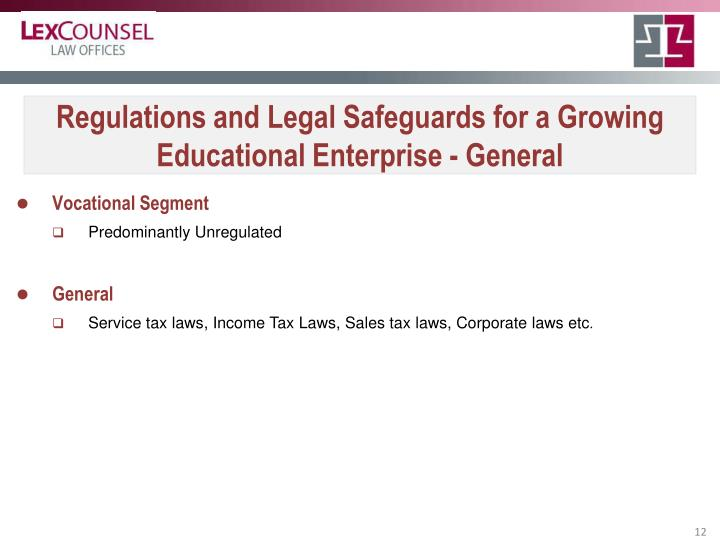 Regulations and Legal Safeguards for a Growing Educational Enterprise - General