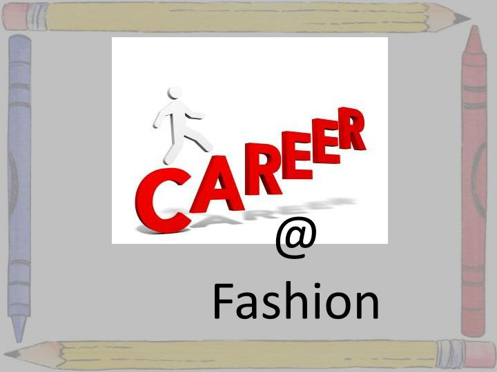 Career in fashion