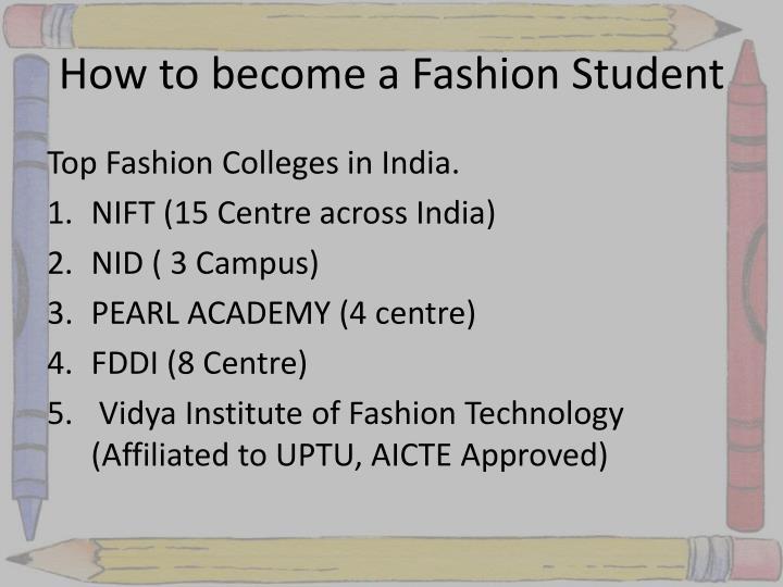 How to become a Fashion Student