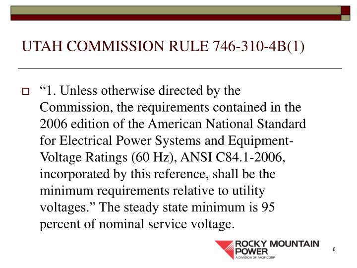 UTAH COMMISSION RULE 746-310-4B(1)