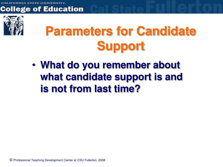 Parameters for Candidate Support