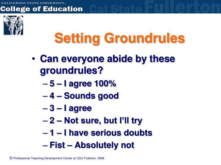Setting Groundrules
