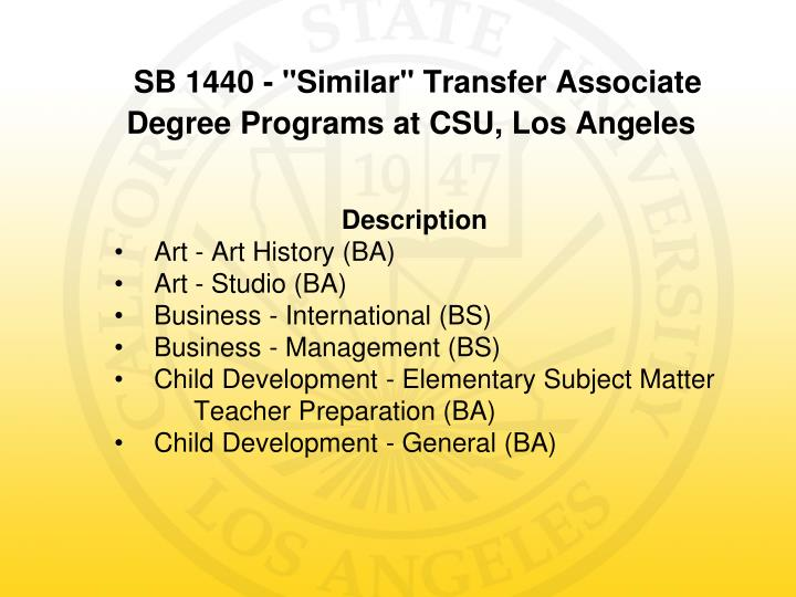 Sb 1440 similar transfer associate degree programs at csu los angeles