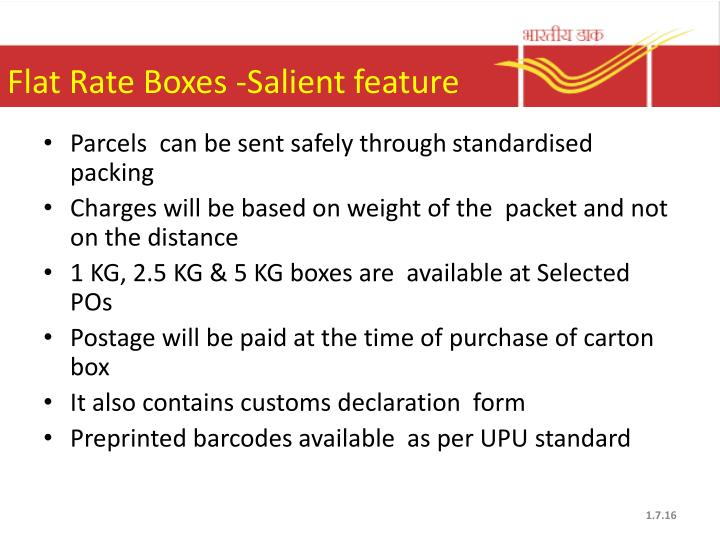 Flat Rate Boxes -Salient feature