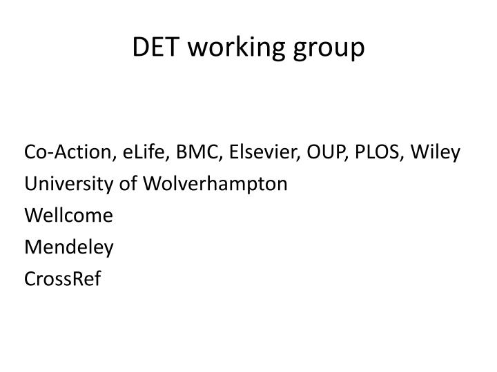 DET working group