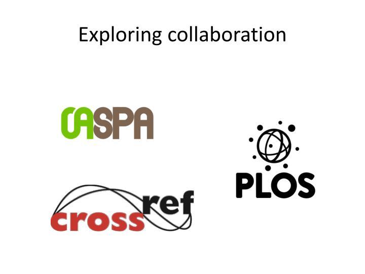 Exploring collaboration