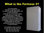 what is the fortress 3