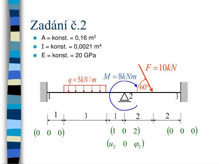 A = konst. = 0,16 m
