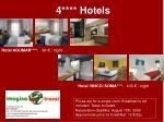 4 hotels