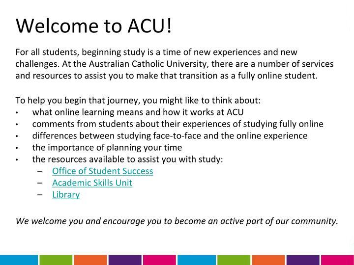 Welcome to ACU!