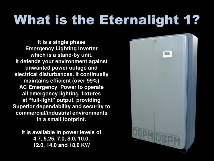 What is the Eternalight 1?