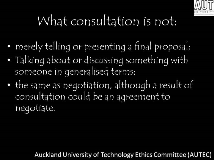 What consultation is not: