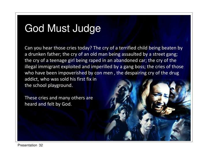God Must Judge