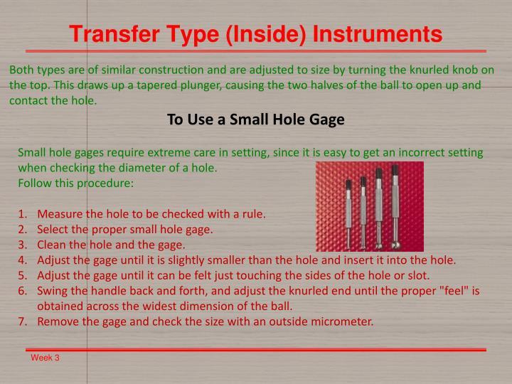 Transfer Type (Inside) Instruments
