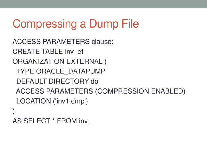 Compressing a Dump File