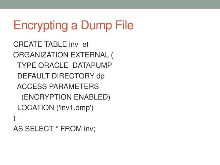 Encrypting a Dump File
