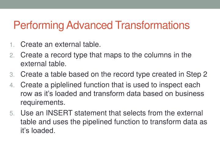 Performing Advanced Transformations