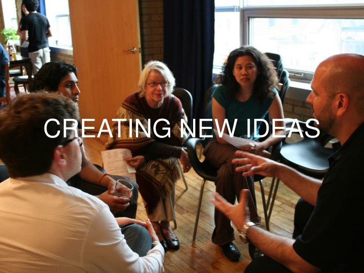 CREATING NEW IDEAS