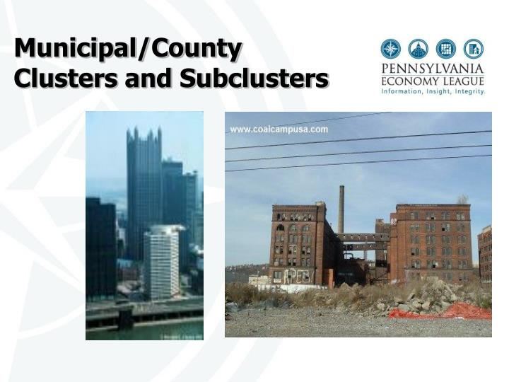 Municipal/County Clusters and Subclusters