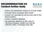 recommendation 5 conduct further study