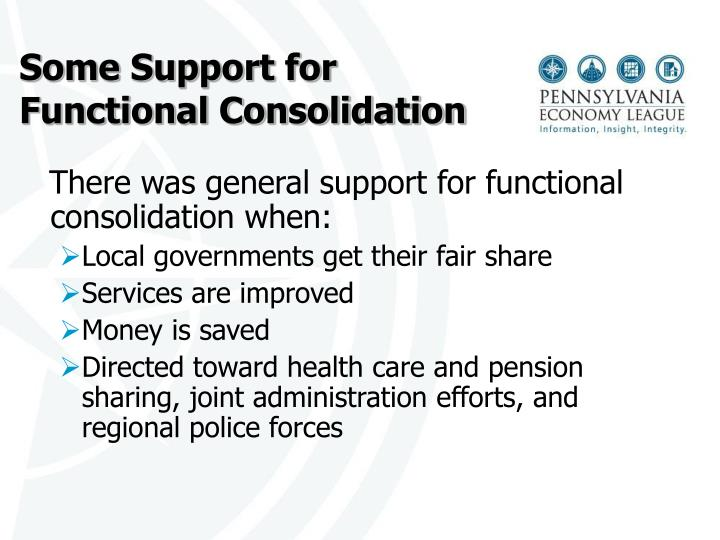 Some Support for Functional Consolidation