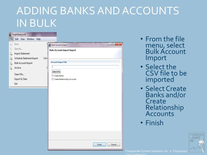ADDING BANKS AND ACCOUNTS IN BULK