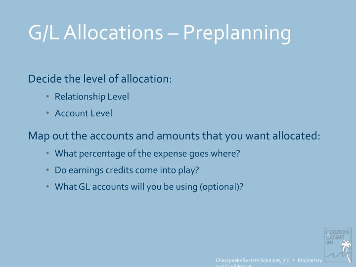 G/L Allocations – Preplanning