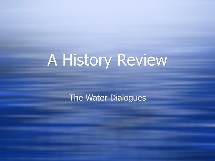 a history review