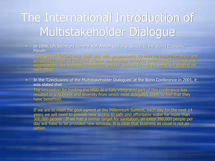 The international introduction of multistakeholder dialogue